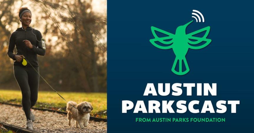 new apf podcast austin parkscast